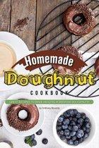 Homemade Doughnut Cookbook