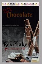 For the Love of Chocolate: A Novel of the Imagi