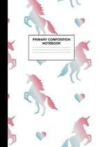 Primary Composition Notebook: Writing Journal for Grades K-2 Handwriting Practice Paper Sheets - Splendid Unicorn School Supplies for Girls, Kids an
