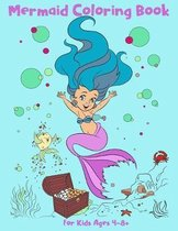 Mermaid Coloring Book for Kids Ages 4-8 +: 25 Unique and Beautiful Coloring Pages