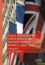 France, Britain and the United States in the Twentieth Century: Volume 2, 1940-1961