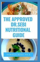 The Approved Dr Sebi Nutritional Guide