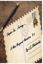 Chapter Six...Journey: A Miss Margaret Adventure