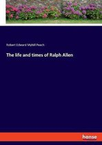 The life and times of Ralph Allen