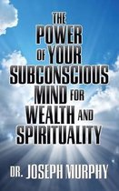 Power of Your Subconscious Mind for Weal