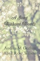 Boek cover A Song Without Words van Andrea M Grafton