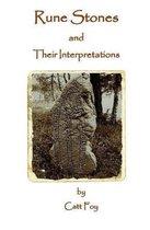 Rune Stones & Their Interpretations