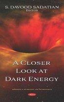 A Closer Look at Dark Energy