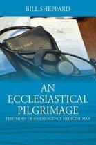 An Ecclesiastical Pilgrimage