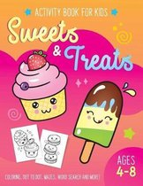 Sweets and Treat Activity Book for Kids Ages 4-8