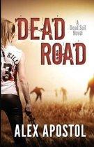 Dead Road: A Zombie Series
