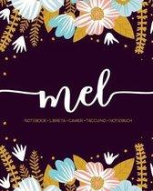 Mel: Notebook - Libreta - Cahier - Taccuino - Notizbuch: 110 pages paginas seiten pagine: Modern Florals First Name Noteboo