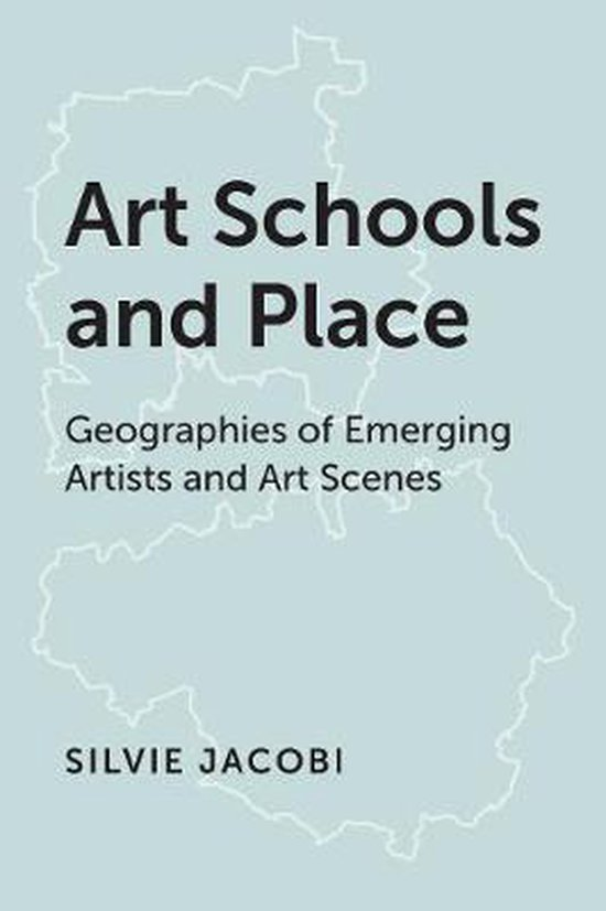 Art Schools and Place