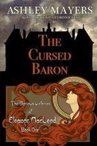 The Cursed Baron: The Glorious Victories of Eleanor MacLeod Book One