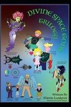 The Divine Space Gods Trilogy