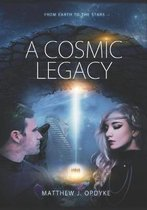 A Cosmic Legacy: From Earth to the Stars