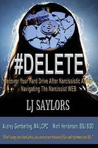 #DELETE Recover Your Hard Drive After Narcissistic Abuse