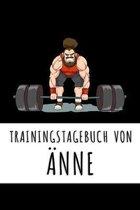 Trainingstagebuch von �nne: Personalisierter Tagesplaner f�r dein Fitness- und Krafttraing im Fitnessstudio oder Zuhause