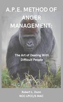 A.P.E. Method of Anger Management