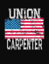 Union Carpenter: College Ruled Composition Notebook
