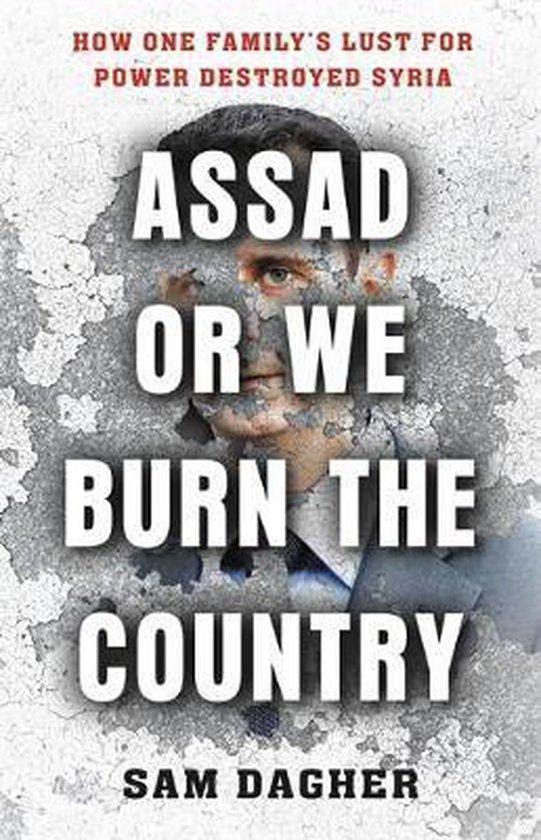 Boek cover Assad or We Burn the Country van Sam Dagher (Paperback)