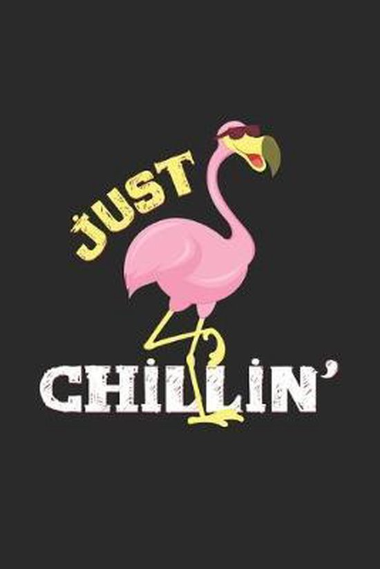 Just chillin': 6x9 Flamingo - dotgrid - dot grid paper - notebook - notes