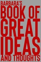 Barbara's Book of Great Ideas and Thoughts