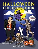 Halloween Coloring Book For Kids Ages 4-8: A Fun Halloween Workbook with Coloring and Learning Activities for Preschool Kindergarten and School-Age Ch