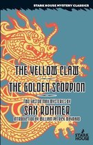 The Yellow Claw/the Golden Scorpion