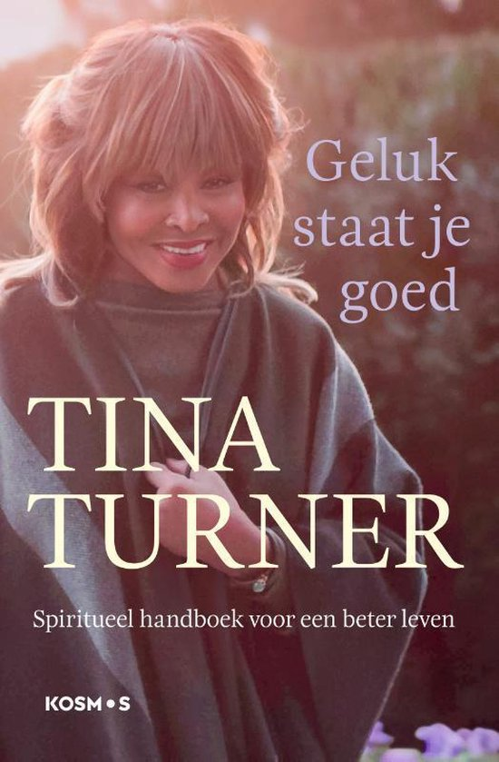Boek cover Geluk staat je goed van Tina Turner (Paperback)