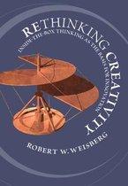 Boek cover Rethinking Creativity van Robert W. Weisberg