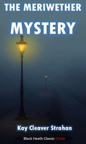 The Meriwether Mystery