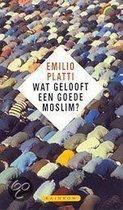 Wat Gelooft Een Goede Moslim?