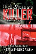 The Well-Meaning Killer