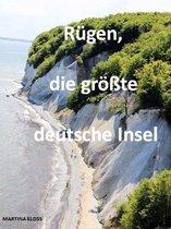 Rügen, die größte deutsche Insel