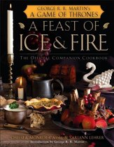 Feast of Ice and Fire: Game of Thrones Cookbook