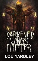 Darkened Wings Flutter