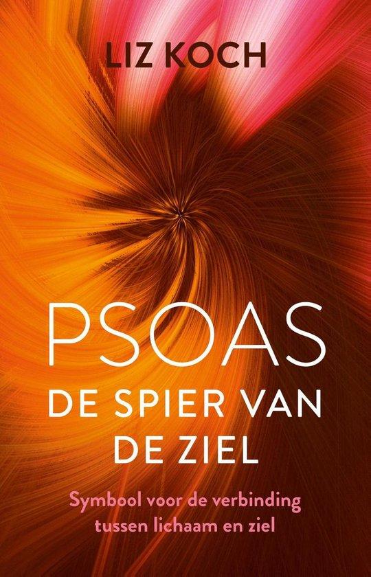 Boek cover Psoas, De spier van de ziel van Liz Koch (Onbekend)