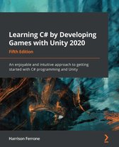 Learning C# by Developing Games with Unity 2020