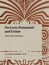On Loos, Ornament and Crime - Columns of Smoke
