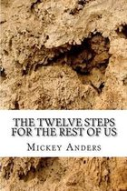 The Twelve Steps for the Rest of Us