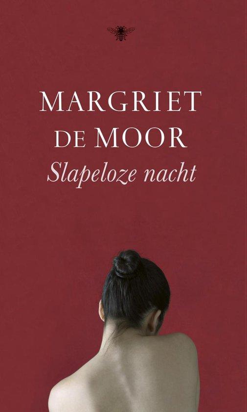 Slapeloze nacht - Margriet de Moor pdf epub