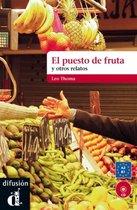 El puesto de la fruta y otros relatos + CD - A2-B1