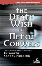 The Death Wish/Net of Cobwebs