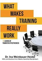 What Makes Training Really Work