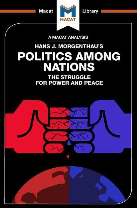 An Analysis of Hans J. Morgenthau's Politics Among Nations