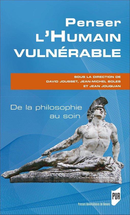 Boek cover Penser lhumain vulnérable van Jean-Michel Boles (Onbekend)