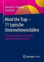 Mind the Trap - 11 Typische Unternehmensfallen