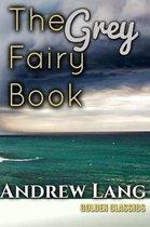 The Grey Fairy Book