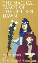 The Magical Tarot of the Golden Dawn
